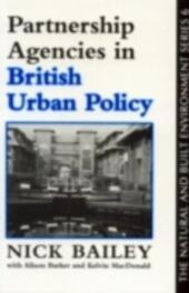 Partnership Agencies In British Urban Policy
