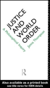 Ebook in inglese Justice and World Order Thompson, Janna