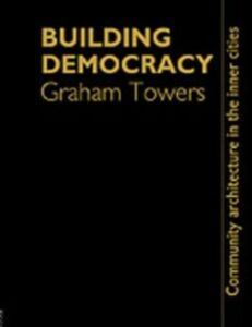 Foto Cover di Building Democracy, Ebook inglese di Graham Towers, edito da Taylor and Francis