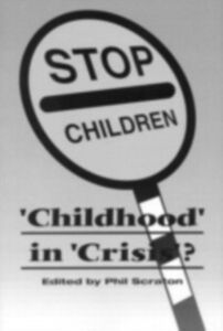 Ebook in inglese Childhood In Crisis? Scraton, Phil