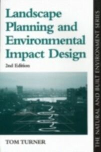 Ebook in inglese Landscape Planning And Environmental Impact Design Turner, Tom