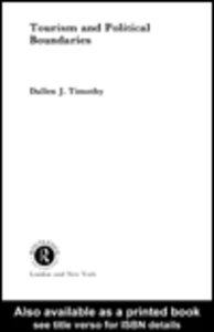Ebook in inglese Tourism and Political Boundaries Timothy, Dallen J.