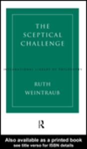 Ebook in inglese The Sceptical Challenge Weintraub, Ruth