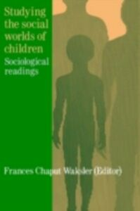 Ebook in inglese Studying The Social Worlds Of Children