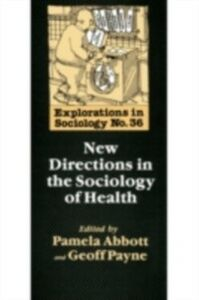 Foto Cover di New Directions In The Sociology Of Health, Ebook inglese di  edito da Taylor and Francis