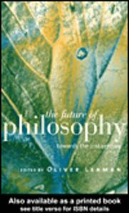 Foto Cover di The Future of Philosophy, Ebook inglese di Oliver Leaman, edito da