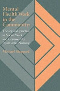Ebook in inglese Mental Health Work In The Community Sheppard, Michael