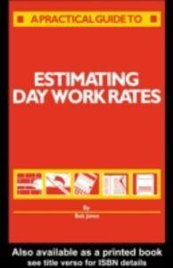 Ebook in inglese Estimating Day Work Rates Jones, R.