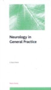 Foto Cover di Neurology in General Practice: Pocketbook, Ebook inglese di G David Perkin, edito da CRC Press