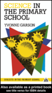 Ebook in inglese Science in the Primary School Garson, Yvonne