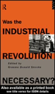 Ebook in inglese Was the Industrial Revolution Necessary?