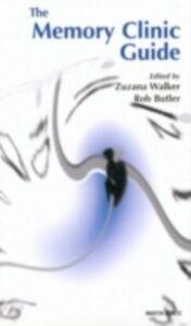 Foto Cover di Memory Clinic Guide: Pocketbook, Ebook inglese di Robert Butler,Zuzana Walker, edito da CRC Press