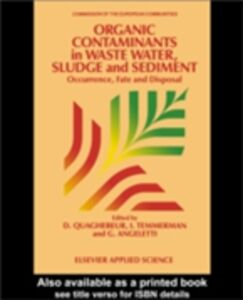 Ebook in inglese Organic Contaminants in Waste Water, Sludge and Sediment -, -