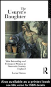 Foto Cover di The Usurer's Daughter, Ebook inglese di Lorna Hutson, edito da