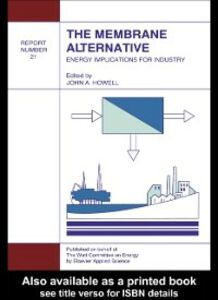 Ebook in inglese Membrane Alternative: Energy Implications for Industry -, -