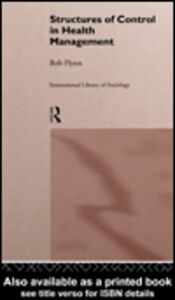 Ebook in inglese Structures of Control in Health Management Flynn, Rob