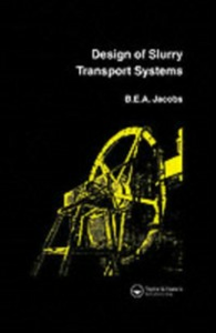 Ebook in inglese Design of Slurry Transport Systems Jacobs, B.E.A.