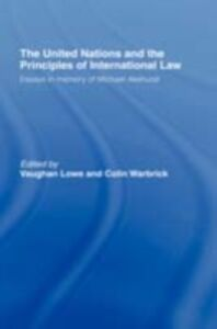 Ebook in inglese United Nations and the Principles of International Law -, -