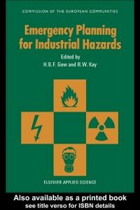 Foto Cover di Emergency Planning for Industrial Hazards, Ebook inglese di  edito da Taylor and Francis