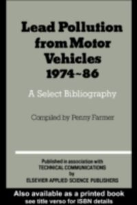 Ebook in inglese Lead Pollution From Motor Vehicles 1974-1986 -, -