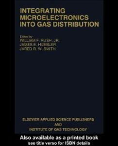 Foto Cover di Integrating Microelectronics into Gas Distribution, Ebook inglese di  edito da Taylor and Francis