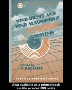 Ebook in inglese Wind-Diesel and Wind Autonomous Energy Systems -, -
