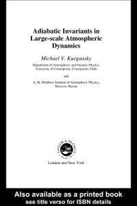 Ebook in inglese Adiabatic Invariants in Large-Scale Atmospheric Dynamics Kurgansky, Michael V.