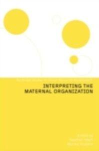 Foto Cover di Interpreting the Maternal Organization, Ebook inglese di  edito da Taylor and Francis