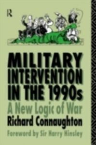 Ebook in inglese Military Intervention in the 1990s Connaughton, Colonel Richard M , Connaughton, Richard