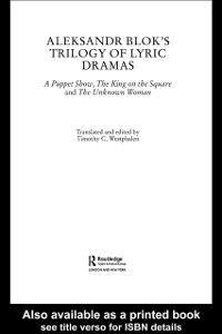Ebook in inglese Aleksandr Blok's Trilogy of Lyric Dramas -, -
