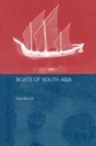 Ebook in inglese Boats of South Asia Blue, Lucy , Kentley, Eric , Mcgrail, Sean , Palmer, Colin