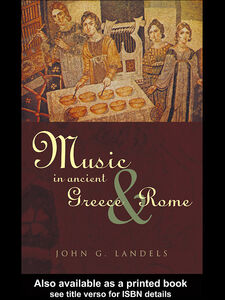 Foto Cover di Music in Ancient Greece and Rome, Ebook inglese di John Landels, edito da