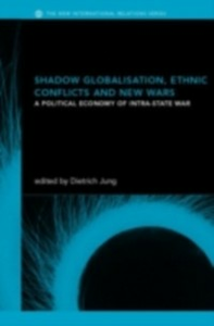 Ebook in inglese Shadow Globalization, Ethnic Conflicts and New Wars -, -