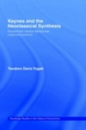 Keynes and the Neoclassical Synthesis