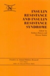 Ebook in inglese Insulin Resistance and Insulin Resistance Syndrome -, -