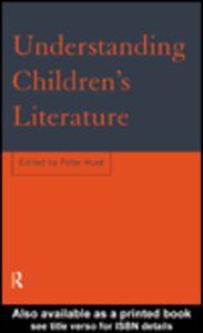 Foto Cover di Understanding Children's Literature, Ebook inglese di Peter Hunt, edito da
