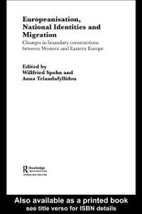 Ebook in inglese Europeanisation, National Identities and Migration -, -