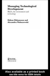 Ebook in inglese Managing Technological Development Hakansson, Hakan , Waluszewski, Alexandra