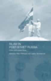 Islam in Post-Soviet Russia