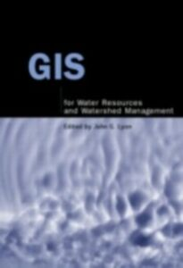Foto Cover di GIS for Water Resource and Watershed Management, Ebook inglese di  edito da CRC Press