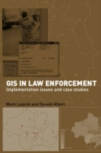 Ebook in inglese GIS in Law Enforcement -, -