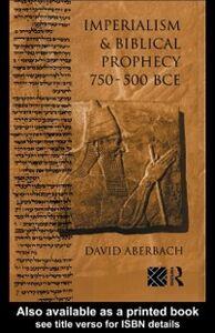 Foto Cover di Imperialism and Biblical Prophecy, Ebook inglese di David Aberbach, edito da Taylor and Francis