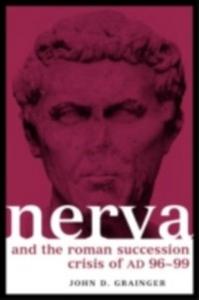 Ebook in inglese Nerva and the Roman Succession Crisis of AD 96-99 Grainger, John D , Grainger, John D.