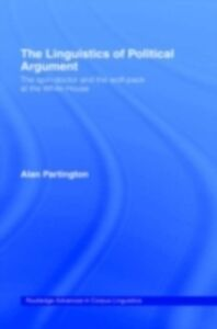 Foto Cover di Linguistics of Political Argument, Ebook inglese di Alan Partington, edito da Taylor and Francis