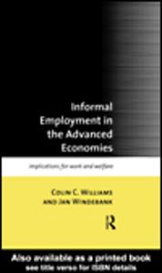 Ebook in inglese Informal Employment in Advanced Economies Williams, Colin C. , Windebank, Jan