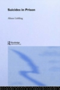 Ebook in inglese Suicides in Prison Liebling, Alison