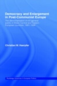 Foto Cover di Democracy and Enlargement in Post-Communist Europe, Ebook inglese di Christian W. Haerpfer, edito da Taylor and Francis
