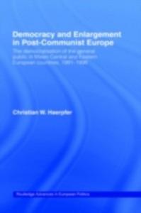 Ebook in inglese Democracy and Enlargement in Post-Communist Europe Haerpfer, Christian W.