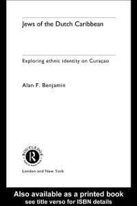 Ebook in inglese Jews of the Dutch Caribbean Benjamin, Alan F.