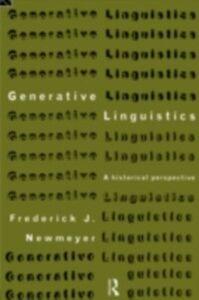 Ebook in inglese Generative Linguistics Newmeyer, Frederick J.
